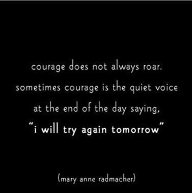 Courage Quote - tomorrow